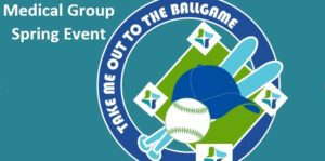 Medical Group Spring Outing-Take Me Out to the Ballgame