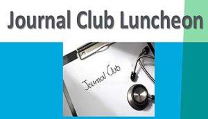 Journal Club Luncheon