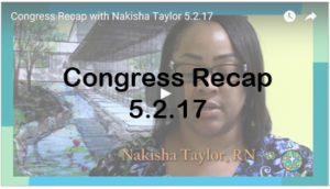 Congress Recap with Nakisha Taylor, RN 5.2.17