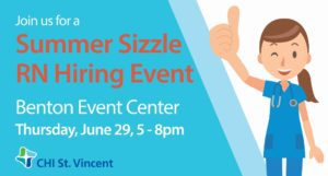 Summer Sizzle RN Hiring Event is June 29